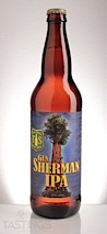 Tioga-Sequoia Brewing Co. General Sherman IPA