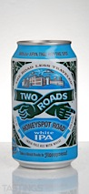 Two Roads Brewing Company Honeyspot Road White IPA