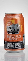 Brew Bus Brewing Are Wheat There Yet?