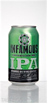 "Infamous Brewing Company ""Infamous"" IPA"