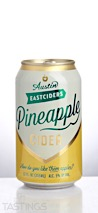 Austin Eastciders Pineapple Cider