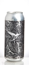 Birds Fly South Tunnel Vision Kellerbier