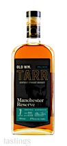 Old Wm. Tarr Manchester Reserve 7 Year Small Batch American Straight Whiskey Batch A903