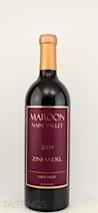 Maroon Wines 2009  Zinfandel