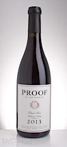 Proof 2013  Pinot Noir
