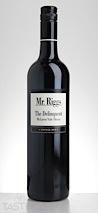 """Mr. Riggs 2014 """"The Deliquent"""" Shiraz"""