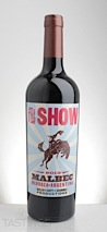 The Show 2013 Malbec, Mendoza
