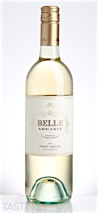 Belle Ambiance 2015 Pinot Grigio, California