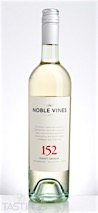 Noble Vines 2015 152, Pinot Grigio, San Bernabe