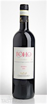 """Casa al Vento 2013 """"FOHO"""" Chianti Classico Riserva"""