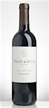 Folie à Deux 2013 Zinfandel, Dry Creek Valley