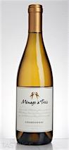 Ménage à Trois 2014  Chardonnay