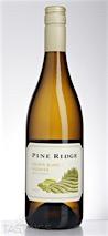 Pine Ridge 2015 Chenin Blanc & Viognier, California