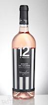 12 e Mezzo 2016 Rosé Rosato del Salento IGP