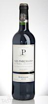 Les Parcelles de Stéphane Derenoncourt 2016  Blaye Côtes de Bordeaux