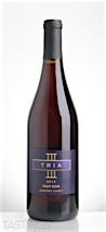 Tria 2013  Pinot Noir