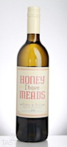 Honey I Have Meads 2010 Hydromel Mead