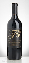 Tonti Family Wines 2016 Reserve Old Vine Zinfandel