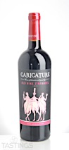 Caricature 2015 Estate Grown Old Vine Zinfandel