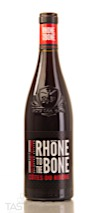 Rhône to the Bone 2017 Red Blend, Côtes-du-Rhône Rouge