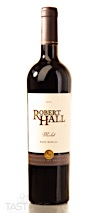 Robert Hall 2016 Merlot, Paso Robles