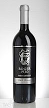 Roger 1930 2015 Roberto Limited Lot Ultra-Premium Cabernet Sauvignon