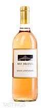 Bay Bridge Vineyards NV White Zinfandel California