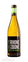 Rhone to the Bone 2019 Côtes-du-Rhône Blanc