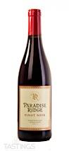Paradise Ridge 2017  Pinot Noir