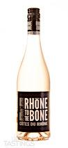 Rhône to the Bone 2019 Rosé, Côtes-du-Rhone Rosé